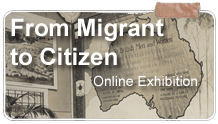 From Migrant to Citizen: Online Exhibit on Immigration to Australia